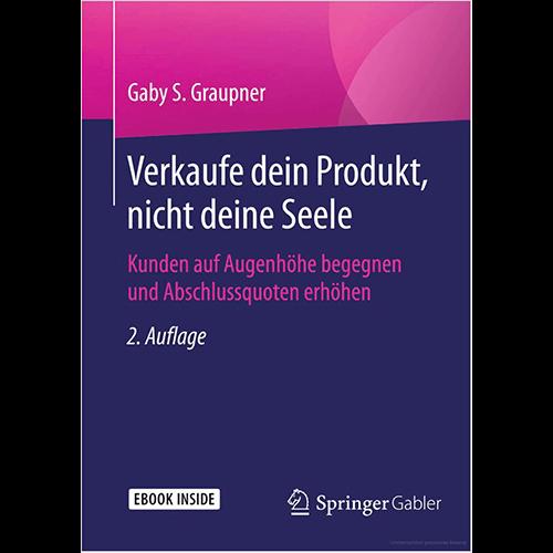 Verkaufe dein Produkt, nicht deine Seele_Gaby S. Graupner_500x500